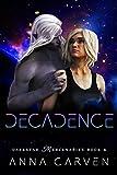 Decadence (Darkstar Mercenaries Book 4)