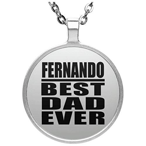 Fernando Best Dad Ever - Round Necklace Halskette Kreis Versilberter Anhänger - Geschenk zum Geburtstag Jahrestag Muttertag Vatertag