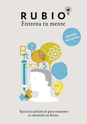 Ejercicios prácticos para mantener tu memoria en forma (edición exclusiva) (Rubio. Entrena tu mente)