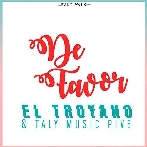 El Troyano & Taly Music Pive