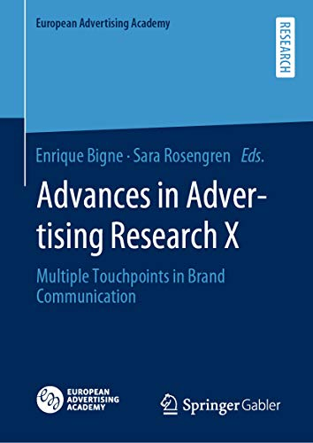 Advances in Advertising Research X: Multiple Touchpoints in Brand Communication (European Advertising Academy) (English Edition)