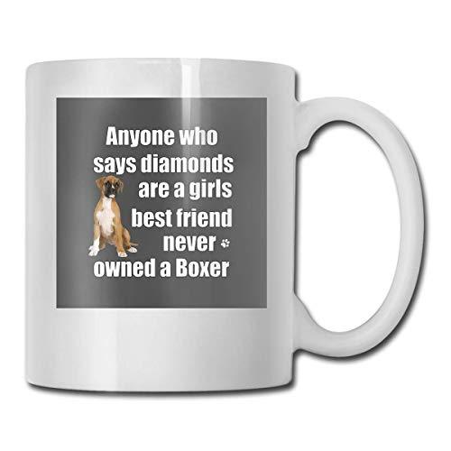 N\A Boxer Dog Funny Design para Mujer - Cualquiera Que Diga Diamantes Copas de cerámica Código 330ml