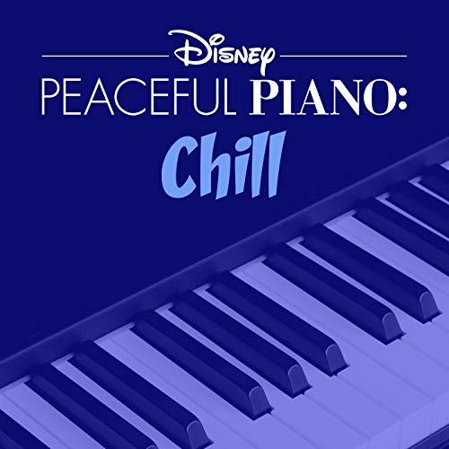 Disney Peaceful Piano: Chill