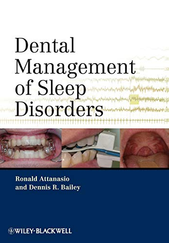 Compare Textbook Prices for Dental Management of Sleep Disorders 1 Edition ISBN 9780813819136 by Attanasio, Ronald,Bailey, Dennis R.