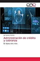 Administración de crédito y cobranza