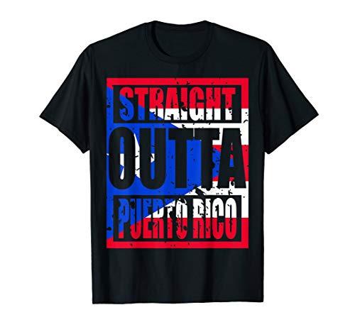 Straight Outta Puerto Rico TShirt Funny Gift T-Shirt