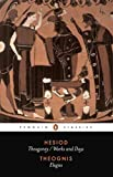 Hesiod and Theognis (Penguin Classics): Theogony, Works and Days, and Elegies by Hesiod Theognis(1997-10-01)
