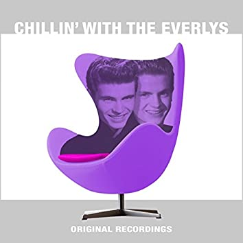 Chillin' With The Everlys