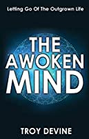 The Awoken Mind