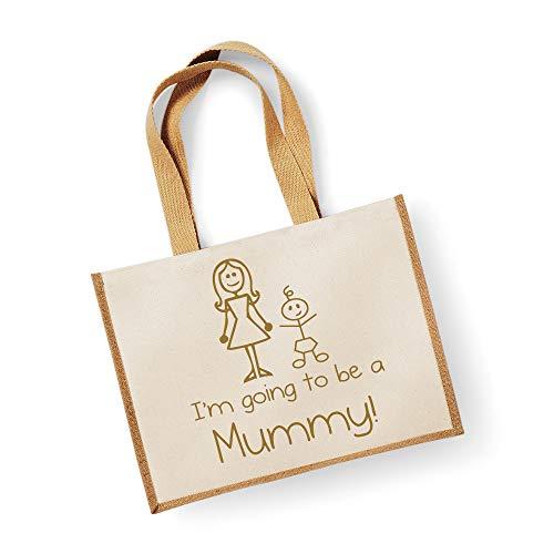 60 Second Makeover Limited Grand sac de jute I'm Going To Be A Mummy Naturel Sac Doré Texte fête des mères Nouvelle Maman anniversaire Cadeau de Noël