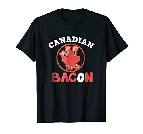 Canadian Bacon T-Shirt in multiple colors