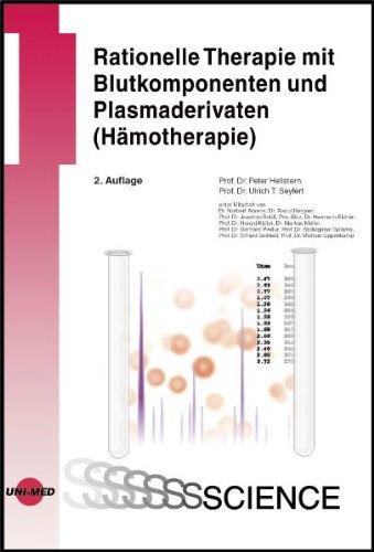 Rationelle Therapie mit Blutkomponenten und Plasmaderivaten (Hämotherapie)