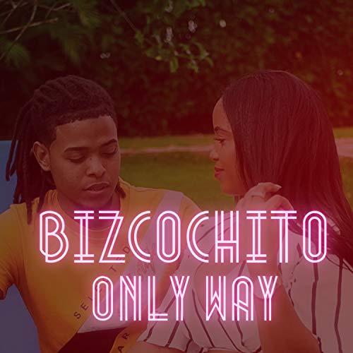 Bizcochito [Explicit]