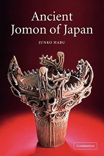 Ancient Jomon of Japan (Case Studies in Early Societies)