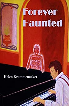 Forever Haunted (The Forever Detective Book 2) by [Helen Krummenacker]