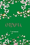 OLYMPIA NOTEBOOK: Custom Name Personalized Journal And Lined Notebook with Floral Cover - size 6x9 - 120 pages