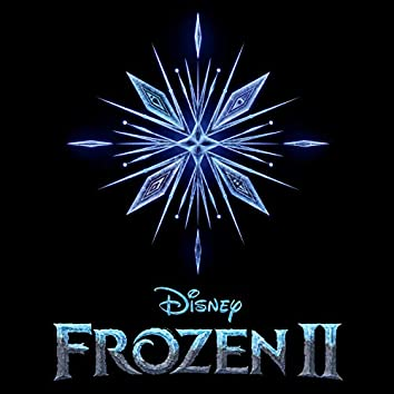 Frozen 2 (Original Motion Picture Soundtrack)