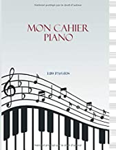 Mon Cahier Piano: Carnet de Partitions de Piano à Compléter - Grand Format - 12 portées par page - 120 pages  -  Sommaire Personalisé