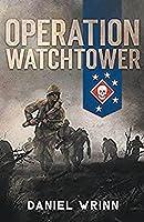 Operation Watchtower (Serie de Historia Militar del Pacífico de la Segunda Guerra Mundial)