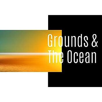 Grounds & The Ocean