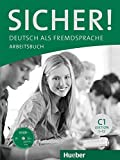 SICHER C1 Arbeitsb.+CD-ROM (ejerc.): Arbeitsbuch C1 mit CD-Rom