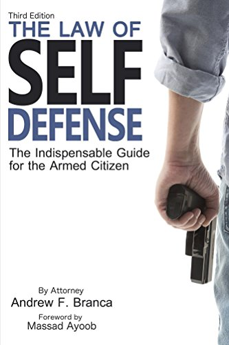 The Law of Self Defense 3rd Edition