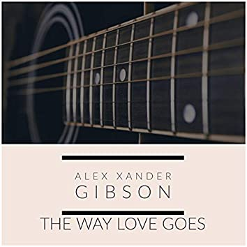 THE WAY Love Goes
