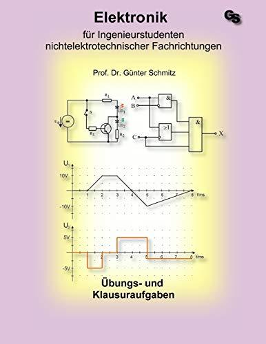 Elektronik für Ingenieurstudenten: Aufgabensammlung