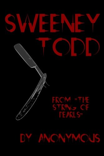 Sweeney Todd: Cool Collector's Edition (Printed in Modern Gothic Fonts)