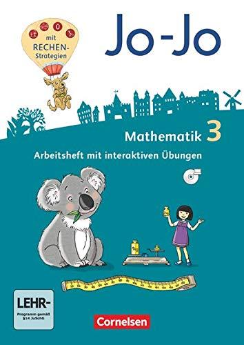 Jo-Jo Mathematik - Allgemeine Ausgabe 2018 - 3. Schuljahr: Arbeitsheft - Mit interaktiven Übungen auf scook.de und CD-ROM