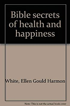 Hardcover Bible secrets of health and happiness Book