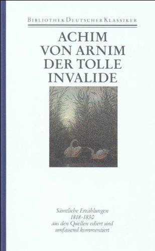 Werke in sechs Bänden: Band 4: Sämtliche Erzählungen 1818-1830