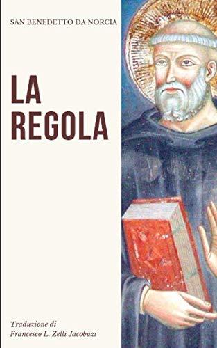 La Regola di San Benedetto