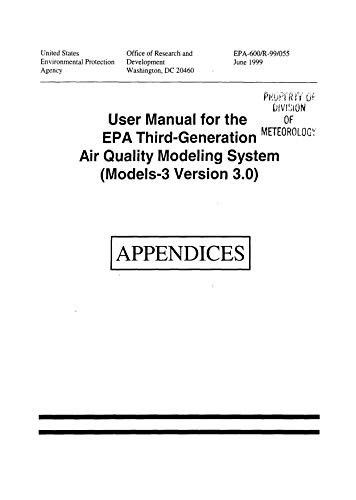 EPA 3rd Generation Air Quality Modeling System Models 3 Version 30 User's Manual (English Edition)