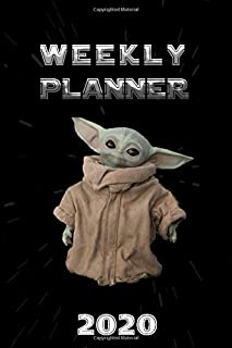 Baby Yoda - Weekly Planner 2020: The Child Star Wars: The Star Wars Meme: Lined Notebook / Journal Gift, 110 Pages, 6x9, Soft Cover, Mate Finish
