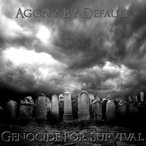 Genocide for Survival [Explicit]