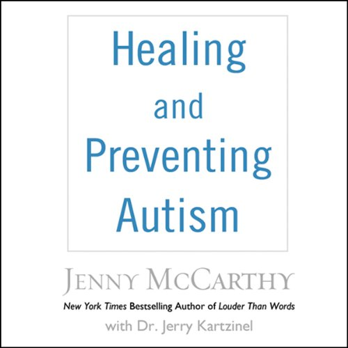 Healing and Preventing Autism audiobook cover art