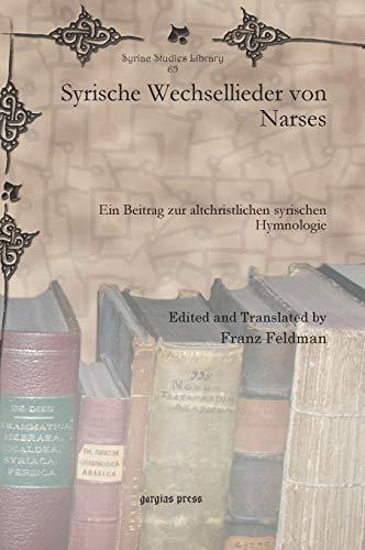 Syrische Wechsellieder von Narses: Ein Beitrag zur altchristlichen syrischen Hymnologie: 65