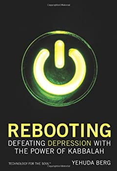 Rebooting  Defeating Depression with the Power of Kabbalah  Technology for the Soul