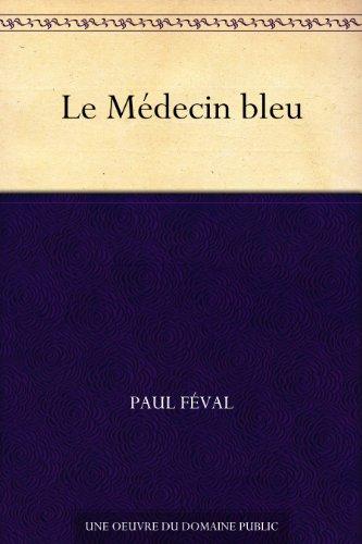 Couverture du livre Le Médecin bleu