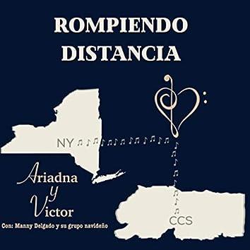 Rompiendo Distancia (feat. Manny Delgado y Su Grupo Navideño)