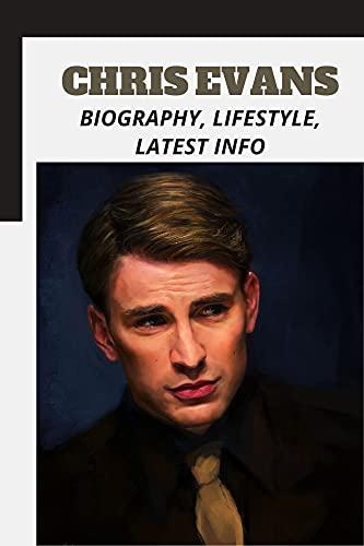 Chris Evans: Biography, Lifestyle, Latest Info (English Edition)
