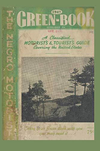 Green Book- The Negro Motorist: Libro Verde- El Motorista Negro- Edición facsímil