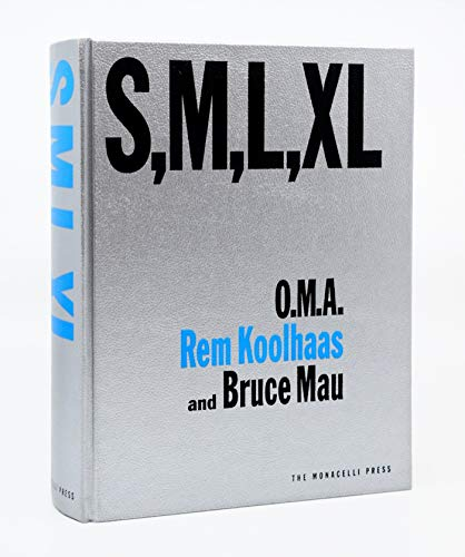 S, M, L, XL (Small, Medium, Large, Extra-Large) (Monacelli Press)