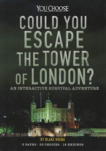 Could You Escape the Tower of London?: An Interactive Survival Adventure (Can You Escape?)