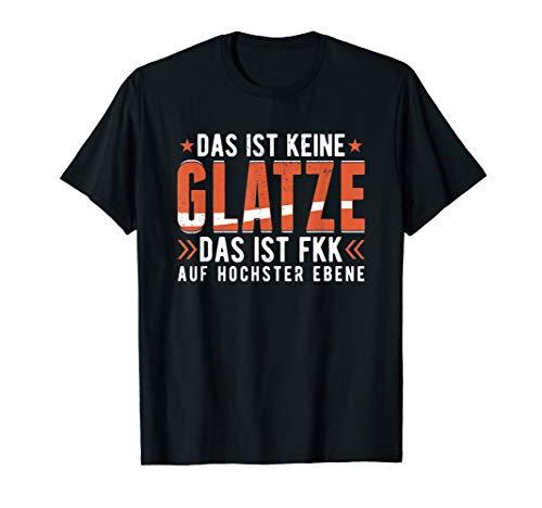 Das ist keine Glatze FKK Glatzenträger | Glatzkopf T-Shirt