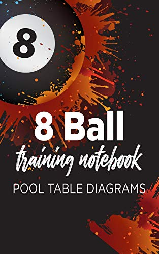 8 Ball Training Notebook: Pool Table Diagrams