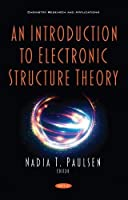 An Introduction to Electronic Structure Theory