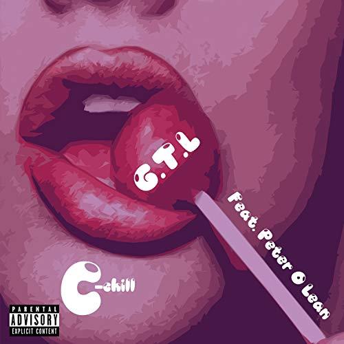 GTL (feat. Peter O'lean) [Explicit]