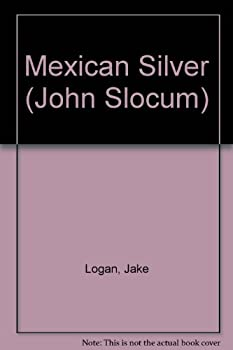Mexican Silver - Book #131 of the Slocum